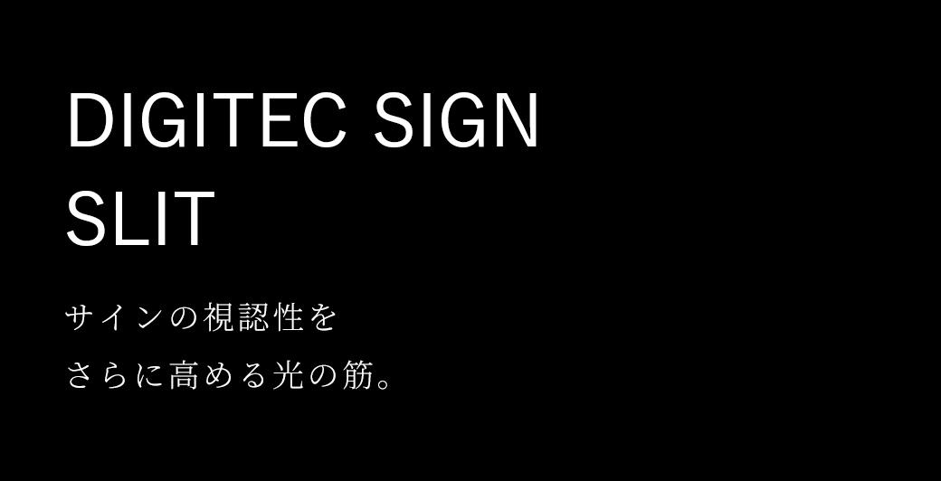 LEDIUS SIGN SLIT